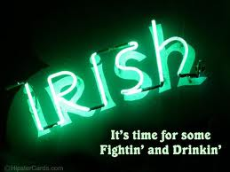 (Normally I would call Irish, but he went back home...anyway.)